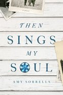 Then Sings My Soul eBook