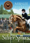 Silver Spurs (#02 in Horses & Friends Series) eBook