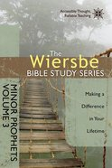 The Minor Prophets Vol. 3 (Wiersbe Bible Study Series) eBook