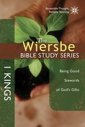 The 1 Kings (Wiersbe Bible Study Series) eBook