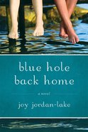 Blue Hole Back Home eBook