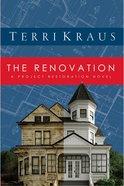 The Renovation (Renovation Series)