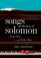 Songs in the Key of Solomon: In the Word and in the Mood eBook
