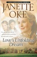 Love's Unfolding Dream (2005) (#06 in Love Comes Softly Series) eBook
