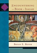 Encountering Isaiah (Encountering Biblical Studies Series) eBook