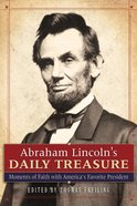 Abraham Lincoln's Daily Treasure eBook