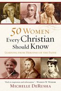 50 Women Every Christian Should Know eBook