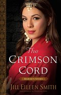 The Crimson Cord - Rahab's Story (#01 in Daughters Of The Promised Land Series) eBook
