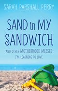 Sand in My Sandwich eBook