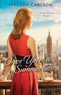 Once Upon a Summertime (#01 in Follow Your Heart Series) eBook