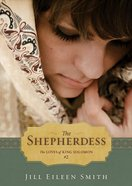 The Shepherdess (Ebook Shorts) (#02 in The Loves Of King Solomon Series) eBook
