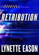 Retribution (Ebook Shorts) (Deadly Reunions Series) eBook