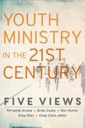 Youth Ministry in the 21St Century (Youth, Family, And Culture) eBook