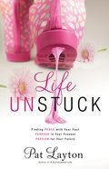 Life Unstuck eBook