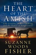 The Heart of the Amish eBook