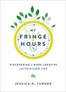 My Fringe Hours eBook