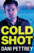 Cold Shot (#01 in Chesapeake Valor Series)