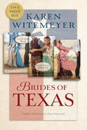 A Tailor-Made Bride, Short-Straw Bride & Stealing the Preacher (Brides Of Texas Series) eBook