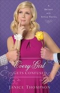 Every Girl Gets Confused (#02 in Brides With Style Series)