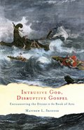 Intrusive God, Disruptive Gospel eBook