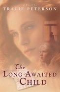 The Long Awaited Child eBook
