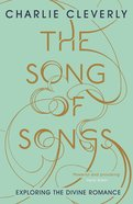 The Song of Songs: Exploring the Divine Romance eBook