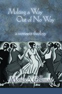 Making a Way Out of No Way eBook