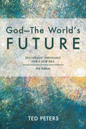 God: The World's Future (3rd Edition)