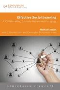 Effective Social Learning (Seminarium Elements Series) Paperback