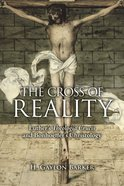 The Cross of Reality Paperback