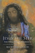 Jesus the Seer eBook