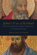 John's Use of Ezekiel Paperback