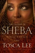 Rise of a Queen (#01 in The Legend Of Sheba Series) eBook
