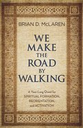We Make the Road By Walking eBook