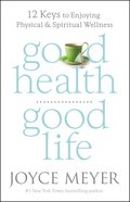 Good Health, Good Life eBook