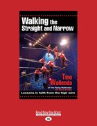 Walking the Straight and Narrow eBook