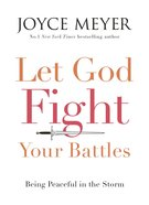 Let God Fight Your Battles eBook