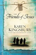 The Friends of Jesus Hardback