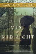 Mist of Midnight (Daughters Of Hampshire Series) eBook