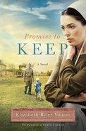 Promise to Keep (Promise Of Sunrise Series) eBook