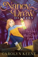 The Clue At Black Creek Farm (#09 in Nancy Drew Diaries Series) eBook