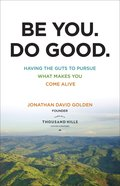 Be You. Do Good. eBook