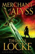 Merchant of Alyss (#02 in Legends Of The Realm Series) eBook