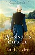 Hannah's Choice (#01 in Journey To Pleasant Prairie Series) eBook