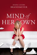 Mind of Her Own Paperback