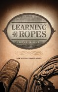 NLT Learning the Ropes Bible eBook