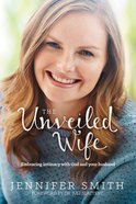 The Unveiled Wife eBook