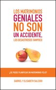 Los Matrimonios Geniales No Son Un Accidente eBook