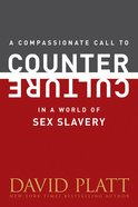 A Compassionate Call to Counter Culture in a World of Sex Slavery eBook