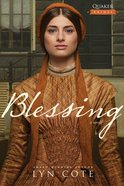 Blessing (#02 in Quaker Brides Series) eBook